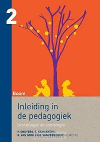 Inleiding in de pedagogiek / 2 Grondslag