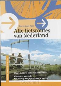 Alle fietsroutes van Nederland / druk 3