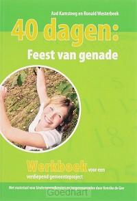 40 dagen : Feest van genade / druk 2