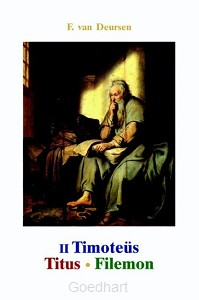 II Timoteüs, Titus en Filemon