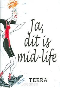 Ja, dat is mid-life / druk 1