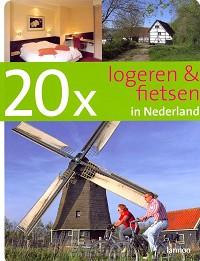 20 x logeren en fietsen in Nederland / d