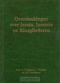 Overdenkingen over jesaja jeremia klaagl