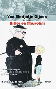 Van Merijntje Gijzen tot voorbij Hitler