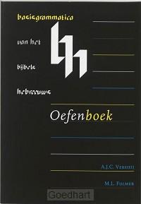 Basisgrammatica Bijbels Hebr. oefenbk