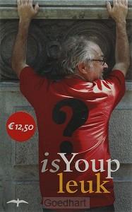 Is Youp leuk / druk 1