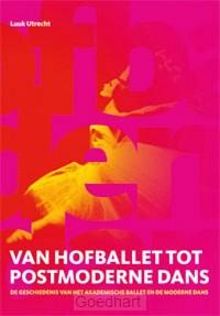 Van hofballet tot postmoderne-dans / dru