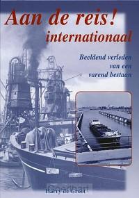 Aan de reis ! internationaal / druk 1