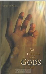 Een leider naar Gods hart / druk 1