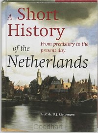 A short history of the Netherlands / dru