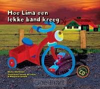 Hoe Lima een lekke band kreeg + cd / dru
