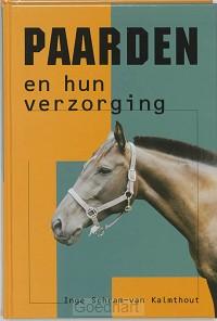 Paarden en hun verzorging / druk 1