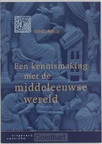 Een kennismaking met de middeleeuwse wer