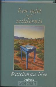 Een tafel in de wildernis