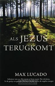 Als Jezus terugkomt / druk 1