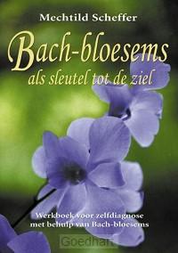 Bach-bloesems als sleutel tot de ziel /