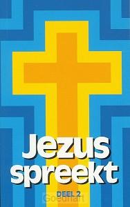 Jezus spreekt 2