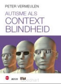 Autisme als contextblindheid / druk 1