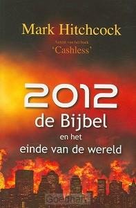 2012 de bijbel en het einde der wereld
