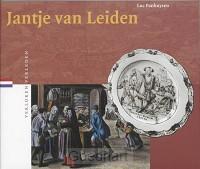 Jantje van Leiden / druk 1