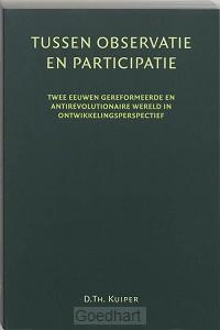 Tussen participatie en observatie / druk