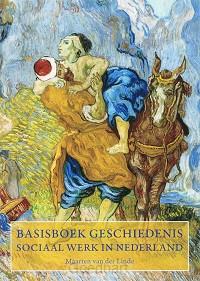 Basisboek geschiedenis Sociaal Werk in n