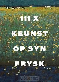 111x Keunst op syn Frysk