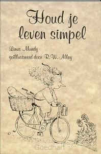Houd je leven simpel / druk 1