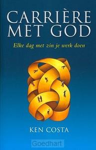 Carriere met God
