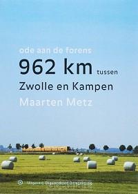 962 Km tussen Zwolle en Kampen