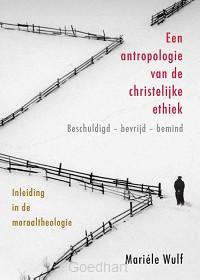Een antropologie van de christelijke eth