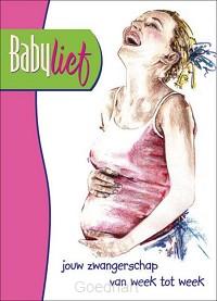 Babylief, jouw zwangerschap van week tot