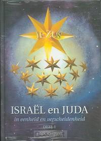 Israel en Juda in eenheid en verscheiden