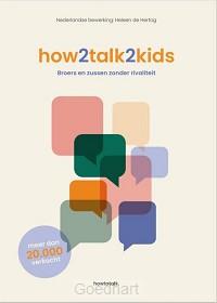 How2talk2kids  / druk 1