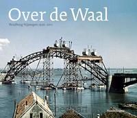 75 jaar Waalbrug Nijmegen