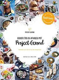Lekker eten en afvallen met Project Gezo