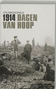 1914 Dagen van hoop / druk 1