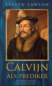 Calvijn als prediker / druk 1
