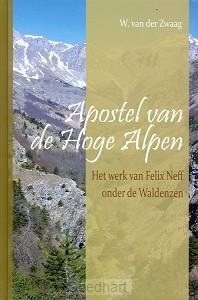 Apostel van de hoge alpen / druk 1