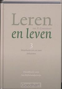 Leren en leven / 3 Mattheus tot en met J