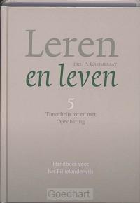 Leren en leven / 5 Timotheus tot en met
