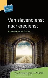 Van slavendienst naar eredienst