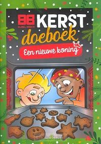Een nieuwe koning - kerst doeboek