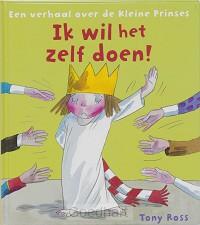 Een verhaal over de kleine prinses / Ik