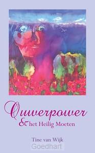 Ouwerpower & het Heilig Moeten / druk 1