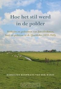 Hoe het stil werd in de polder