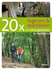 20 x logeren en wandelen in natuurgebied