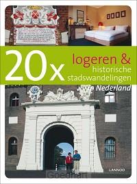 20 x Logeren en historische stadswandeli