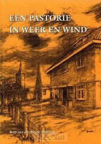 Een pastorie in weer en wind