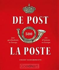 500 jaar geschiedenis in Europa / La Pos